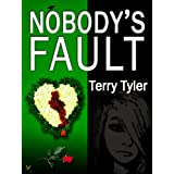 Nobody's Faultby Terry Tyler
