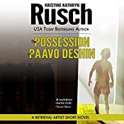 The Possession of Paavo Deshin: A Retrieval Artist Short Novel | Kristine Kathryn Rusch