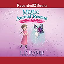 Maggie and the Flying Horse: Magic Animal Rescue, Book 1 Audiobook by E. D. Baker Narrated by Laura Knight Keating