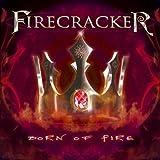 Born of Fire by Firecracker (2010-04-23)