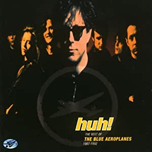 Huh ! The Best Of Blue Aeroplanes