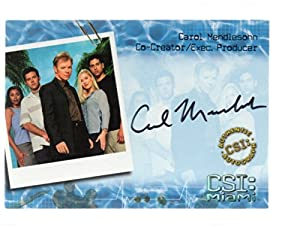 Trading Card CSI Miami Autograph Card MI-A12 Carol Mendelsohn Co-Creator Exec Producer Auto
