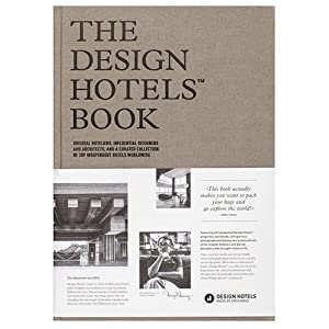 The Design HotelsTM Book: Edition 2016