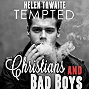Tempted: Christians and Bad Boys: Naughty Boys Gay Romance, Book 1 | [Helen Thwaite]