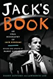 Jacks Book: An Oral Biography of Jack Kerouac