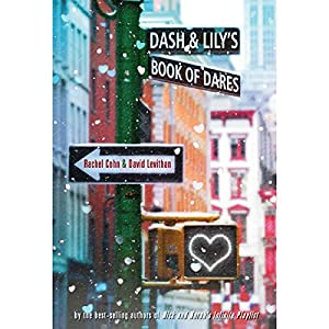 Dash & Lily's Book of Dares Hörbuch