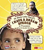 Dr. Martin Luther King Jr.'s I Have a Dream Speech in Translation: What It Really Means (Fact Finders Kids' Translations)