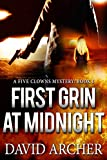 Mystery: First Grin At Midnight - A Mystery and Suspense Novel (The Five Clowns Mystery Series Book 1)