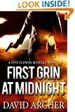 Mystery: First Grin At Midnight - A Mystery and Suspense Novel (The Five Clowns Series, Mystery, Thriller, Suspense Book 1)