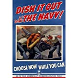 (13x19) Dish It Out with the Navy WWII War Propaganda Art Print Poster