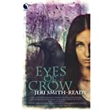 Eyes of Crow (Aspect of Crow Trilogy)