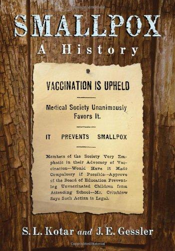Smallpox: A History, by S.L. Kotar, J.E. Gessler