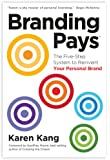 BrandingPays: The Five-Step System to Reinvent Your Personal Brand (English Edition)