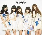 Bye Bye My Days(初回生産限定盤B)(DVD付)