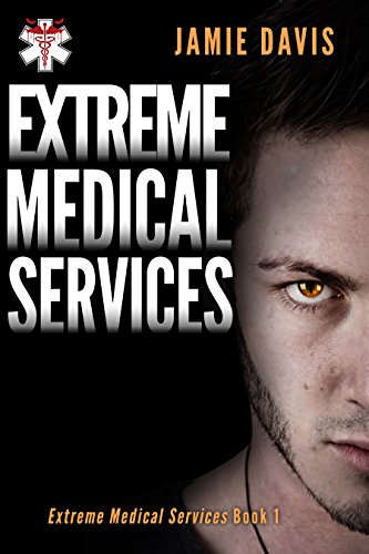 Extreme Medical Services by Jamie Davis ebook deal
