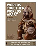 img - for Worlds Together, Worlds Apart: A History of the World: From the Beginnings of Humankind to the Present (Concise Edition) (Vol. Volume 1) book / textbook / text book