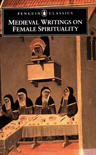 Medieval Writings on Female Spirituality (Penguin Classics)