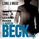 The Locked Room: Martin Beck Series, Book 8 Audiobook by Maj Sjöwall, Per Wahlöö Narrated by Tom Weiner