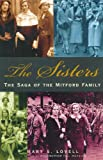 The Sisters: The Saga of the Mitford Family (0393010430) by Lovell, Mary S.