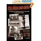 Oil, Fire, and Fate; The Sinking of the USS Mississinewa (AO-59) in WWII by Japan's Secret Weapon