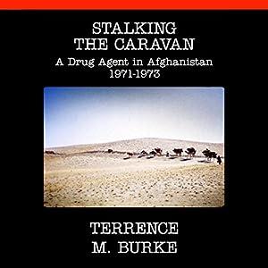 Stalking the Caravan Audiobook