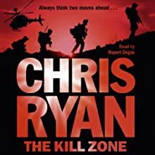 The Kill Zone Audiobook by Chris Ryan Narrated by Rupert Degas