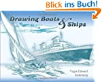 Drawing Boats & Ships (Dover Art Inst...