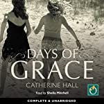 Days Of Grace | Catherine Hall