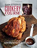 Sam Stern's Cookery Course: For Students in the Kitchen