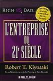echange, troc Robert t Kiyosaki - L'entreprise du 21e siècle