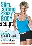 Your Body Breakthrough Slim...