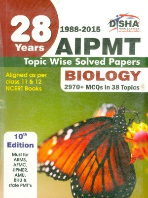 28 Years CBSE-AIPMT Topic wise Solved Papers (PCB) (1988 - 2015) (Old Edition)