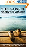 The Gospel Cannot Be Chained