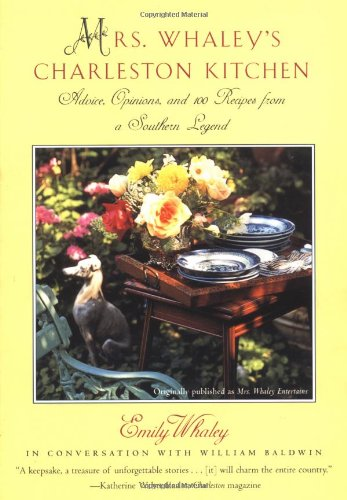 Mrs. Whaley's Charleston Kitchen: Advice, Opinions, and 100 Recipes from a Southern Legend (Charleston Kitchen compare prices)