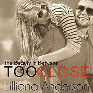 Too Close Audiobook