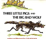 Three Little Pigs and The Big Bad Wolf (0440830974) by Glen Rounds