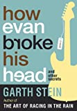 How Evan Broke His Head and Other