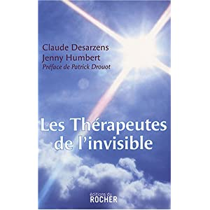 Les thérapeutes de l'invisible