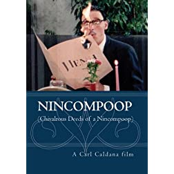Nincompoop (Chivalrous Deeds of a Nincompoop)