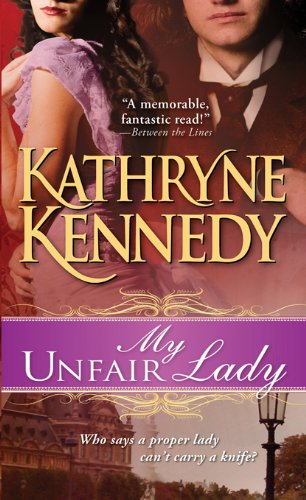 My Unfair Lady by Kathryne Kennedy