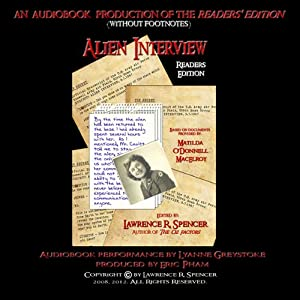 Alien Interview: Reader's Edition | [Lawrence Spencer]