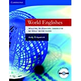 World Englishes Hardback with Audio CD: Implications for International Communication and English Language Teaching (Cambridge Language Teaching Library)