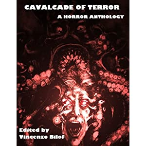 Cavalcade of Terror: A Horror Anthology