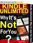 Kindle Unlimited: Why It's Not For Yo...