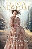 The Pursuit of Lucy Banning: A Novel (Avenue of Dreams) (Volume 1)