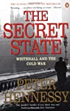 The Secret State: Whitehall and the Cold War (0141008350) by Hennessy, Peter