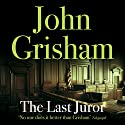 The Last Juror (       UNABRIDGED) by John Grisham Narrated by Michael Beck