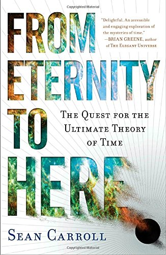 From Eternity to Here: The Quest for the Ultimate Theory of Time (Time Quest Book compare prices)