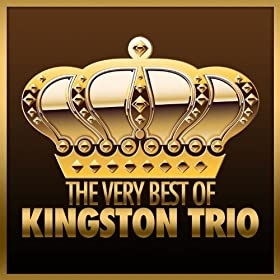 The Very Best of Kingston Trio