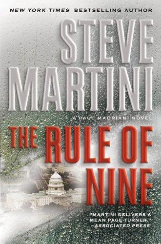 The Rule of Nine: A Paul Madriani Novel (Paul Madriani Novels), Steve Martini